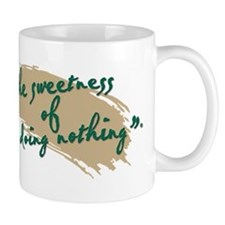 The Sweetness of Doing Nothing Mug
