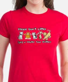 Don't Litter - Spay or Neuter Tee