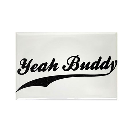 Yeah Buddy! Rectangle Magnet (10 pack)