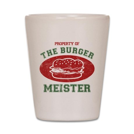 Property of Burger Meister Shot Glass