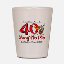 Yung No Mo 40th Birthday Shot Glass