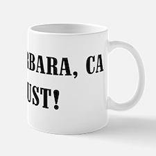 Santa Barbara or Bust! Mug