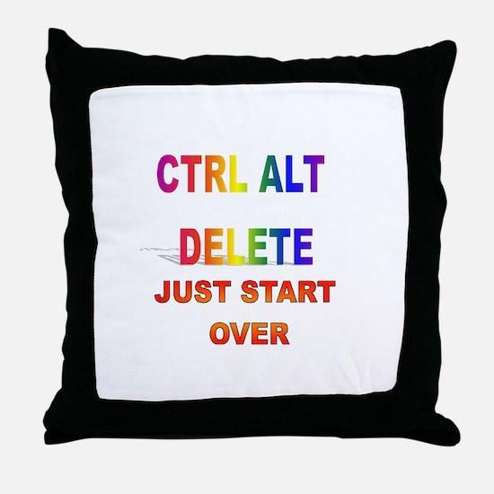 CTRL ALT DELETE JUST START OV Throw Pillow