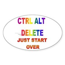 CTRL ALT DELETE JUST START OV Oval Decal