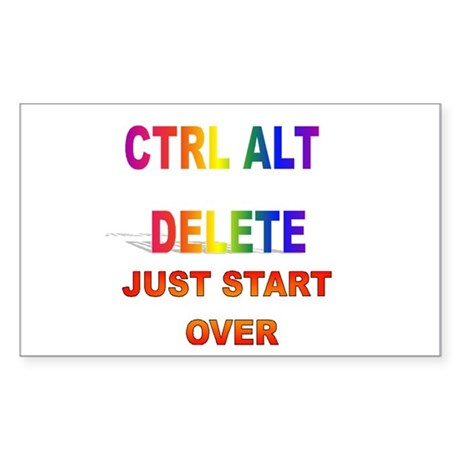 CTRL ALT DELETE JUST START OV Sticker (Rectangular
