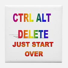 CTRL ALT DELETE JUST START OV Tile Coaster