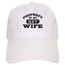 Property Of My Hot Wife Baseball Cap