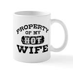 Property Of My Hot Wife Mug