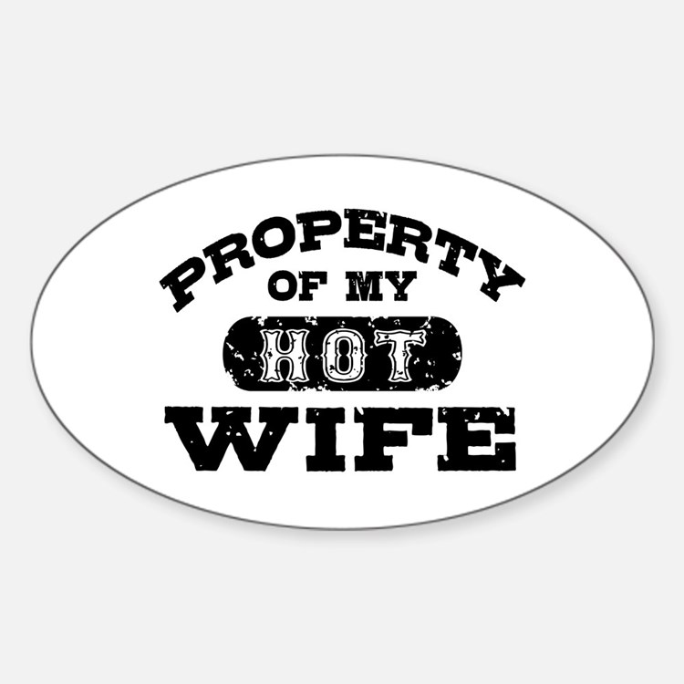 Property Of My Hot Wife Decal