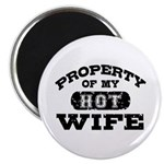 Property Of My Hot Wife Magnet