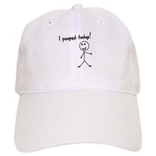 I pooped today shirt Baseball Cap