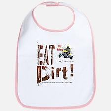 Eat Dirt Bib