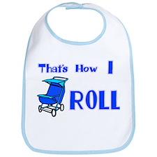 Baby Stroller That's how I ro Bib