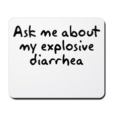 Ask Me About My Explosive Dia Mousepad