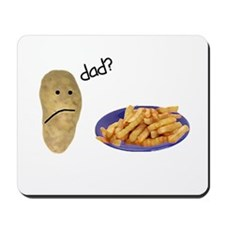 Potato French Fries Dad Mousepad