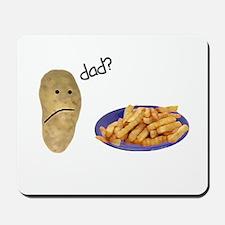 Potato French Fries Dad Mousepad