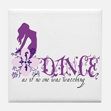 Cute Dance like no one is watching Tile Coaster