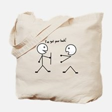 I've got your back Tote Bag