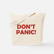Don't Panic! Tote Bag