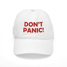 Don't Panic! Baseball Cap