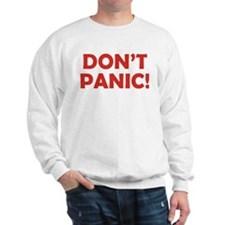 Don't Panic! Sweatshirt