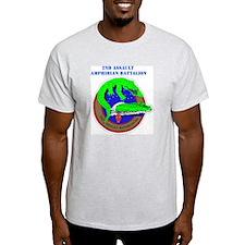 2nd Assault Amphibian Battalion with Text T-Shirt