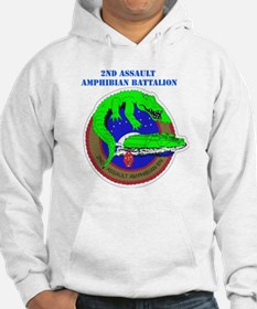 2nd Assault Amphibian Battalion with Text Hoodie