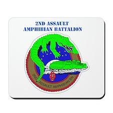 2nd Assault Amphibian Battalion with Text Mousepad