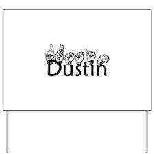 Dustin-bk Yard Sign