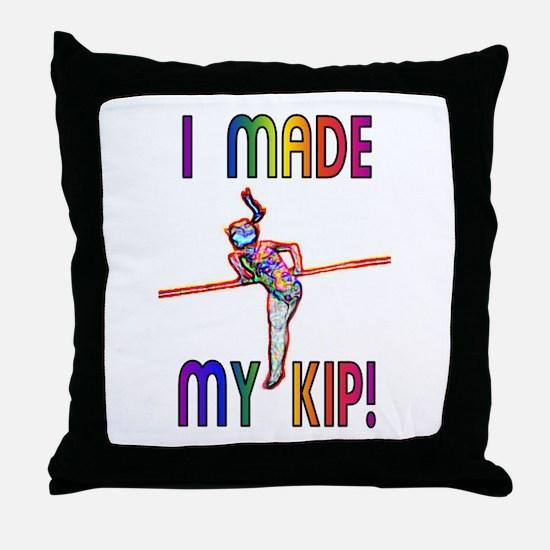 I Made My Kip Throw Pillow