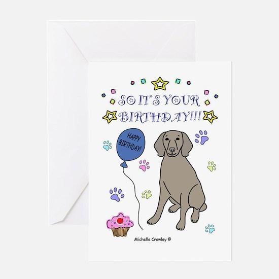Weimaraner Happy Birthday Greeting Cards – Weimaraner Birthday Cards