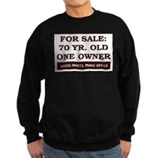 For Sale 70 Year Old Birthday Sweatshirt