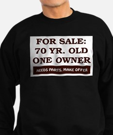 For Sale 70 Year Old Birthday Sweatshirt (dark)
