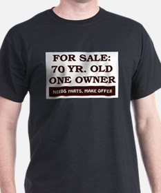 For Sale 70 Year Old Birthday T-Shirt