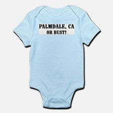 Palmdale or Bust! Infant Creeper