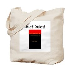 Chief Rules Tote Bag