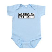 No Problem / Problem Infant Bodysuit