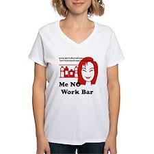 Me NO Work Bar Shirt