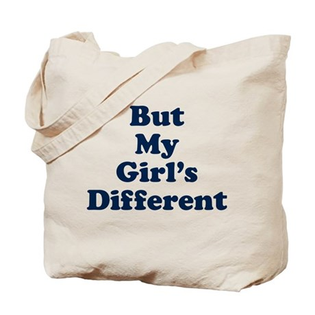 But My Girl's Different Tote Bag