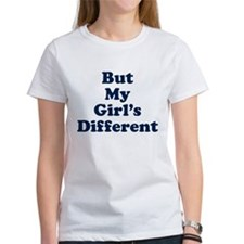 But My Girl's Different Tee