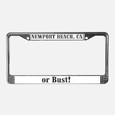 Newport Beach or Bust! License Plate Frame