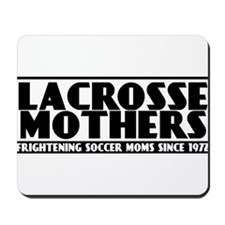 Lacrosse Mothers Mousepad