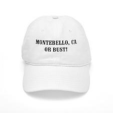 Montebello or Bust! Baseball Cap