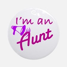 I'm An Aunt Ornament (Round)