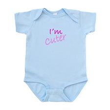 I'm Cuter Infant Bodysuit