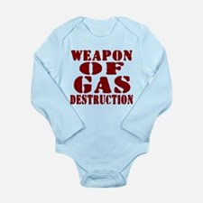 Weapon of Gas Destruction Long Sleeve Infant Bodys