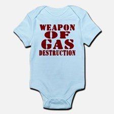 Weapon of Gas Destruction Infant Bodysuit