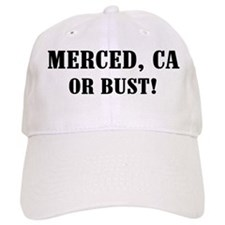 Merced or Bust! Baseball Cap