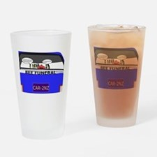 Be Funeral Drinking Glass
