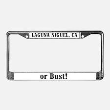 Laguna Niguel or Bust! License Plate Frame